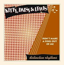 DAISY & LEWIS KITTY - DON'T MAKE A FOOL OUT OF ME  VINYL EP NEW