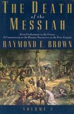 THE DEATH OF THE MESSIAH - BROWN, RAYMOND E. - NEW PAPERBACK BOOK