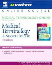 Medical Terminology Online to Accompany Medical Terminology: A Short Course (Us