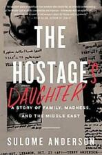 THE HOSTAGE'S DAUGHTER - ANDERSON, SULOME - NEW PAPERBACK BOOK