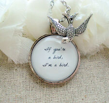 If You're A Bird I'm A Bird Handcrafted Pendant Necklace with Bird Charm (gift)