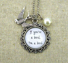 If You're A Bird I'm A Bird Handcrafted Pendant Necklace with Pearl and Charm