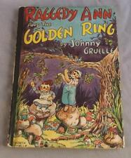 RAGGEDY ANN AND THE GOLDEN RING BY JOHNNY GRUELLE 1961 BOBBS-MERRILL CO.