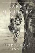 HORSEMAN, PASS BY - MCMURTRY, LARRY - NEW PAPERBACK