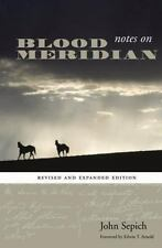 Notes on Blood Meridian: Revised and Expanded Edition (Southwestern Writers Coll