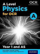 A Level Physics A for OCR Year 1 and AS Student Book by Graham Bone          NEW
