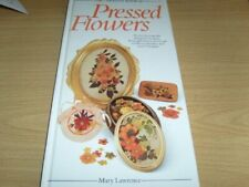 The Creative Book of Pressed Flowers, Mary Lawrence, Used; Good Book