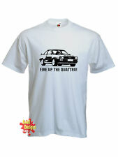 FIRE UP THE QUATTRO ashes to ashes T shirt All Sizes