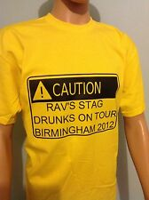CAUTION sign ! PERSONALISED STAG NIGHT. T-Shirt drunk men on tour