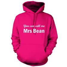 You Can Call Me Mrs Bean - Unisex Hoodie - 9 Colours - Movie - Hood - Gift