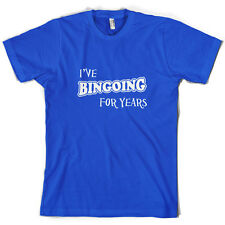 I've Bingoing For Years - Mens T-Shirt - Bingo - House - 10 Colours -Free UK P&P