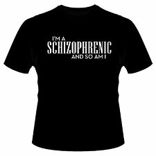 I'm A Schizophrenic And So Am I Funny Biker Tee S-5XL