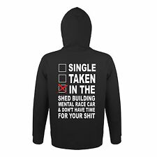 SINGLE TAKEN IN THE SHED BUILDING RACE CAR DONT HAVE TIME HOODIE HOT SALEPOPULAR
