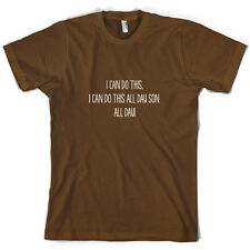 I Can Do This All Day Son - Mens T-Shirt - 10 Colours - Funny - TV - FREE UK P&P