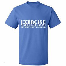 Exercise never killed anyone Funny T Shirt Boys,Girls Childrens Tee Shirts size