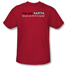 New Im Not Santa But You Could Still Sit on My Lap Humorous Joke Men T-shirt Top