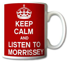 KEEP CALM AND LISTEN TO MORRISSEY GIFT MUG CARRY ON COOL BRITANNIA RETRO CUP