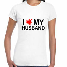 I Love My Husband Womens T-Shirts Tops Best Anniversary gifts for men Hubby