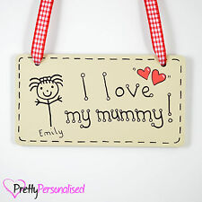 I Love My Mummy Plaque - Birthday Present Gift for Mum Mother From Son Daughter