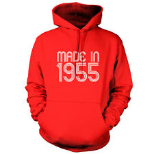 Made In 1955 - Unisex Hoodie / Hooded Top 60th Birthday Present / Gift