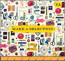 SEWING THEME THREAD MACHINES BUTTONS FABRICS FQ (MAKE A SELECTION)