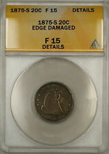 1875-S Seated Liberty Silver 20c Coin ANACS F-15 Details Edge Damaged (9)