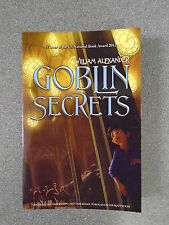 GOBLIN SECRETS by WILLIAM ALEXANDER - MUCH IN LITTLE 2013 *PROOF COPY* (2)