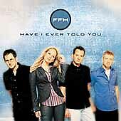 Have I Ever Told You by FFH (group) (CD, Aug-2001, Brentwood Records)