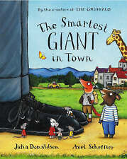 The Smartest Giant in Town Hardback Book by Julia Donaldson & Axel Scheffler