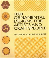 Ornamental Designs for Artists and Craftspeople Paperback By Claude Humbert