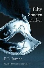 The Fifty Shades Trilogy Ser.: Fifty Shades Darker Bk. 2 by E. L. James...