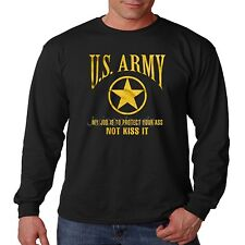 US Army Long Sleeve Shirt My Job Is To Protect Your Ass Not Kiss It Ranger