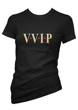 Fun Very Very Important Person VVIP Ladies T-Shirt