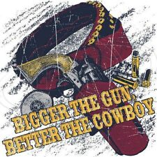 Western T Shirt Bigger The Gun Better The Cowboy Horse Saddle Ranch Rodeo Stable