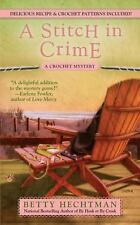 A Crochet Mystery Ser: A Stitch in Crime 4 by Betty Hechtman (2010, Paperback)