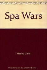 Spa Wars By Chris Manby