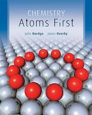 Chemistry : Atoms First by Julia R. Burdge and Jason Overby (2011, Hardcover)