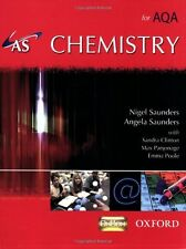 AS Chemistry for AQA Student Book (A Level Science for Aqa) By Nigel Saunders,