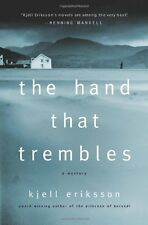 Hand That Trembles, The (Ann Lindell Mysteries) By Kjell Eriksson