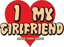 I LOVE MY GIRLFRIEND MORE THAN CHIPS VALENTINES DAY T SHIRT I HEART MY FUNNY TOP