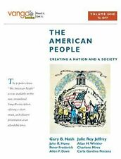 The American People: Creating a Nation and a Society, Volume 1 (to 1877), Vango