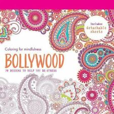 Bollywood: 70 designs to help you de-stress Coloring for Mindfulness