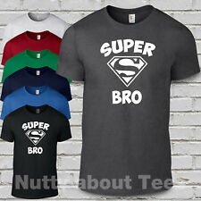 Super Bro t shirt loose fitted Unisex tee brother birthday gift  funny tee s-2xl