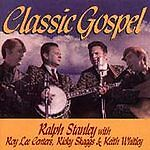 Classic Gospel by Ralph Stanley (CD, May-1996, Freeland)