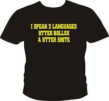 I SPEAK 2 LANGUAGES  FUNNY T SHIRT - TOP QUALITY