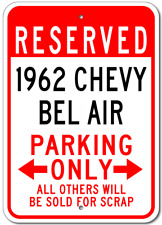 1962 62 CHEVY BEL AIR Parking Sign