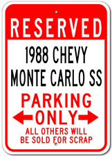 1988 88 CHEVY MONTE CARLO SS Parking Sign