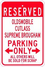 OLDSMOBILE CUTLASS SUPREME BROUGHAM Parking Sign