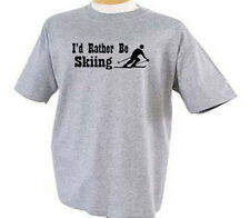 I'd Rather Be Skiing Skier Ski Snow Sport T-Shirt