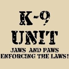 JAWS PAWS K9 K-9 POLICE OFFICER COP COPS DOG T-SHIRT